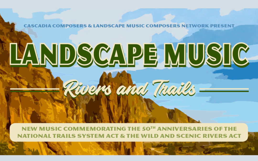 Landscape Music: Rivers and Trails