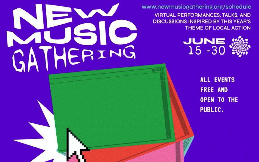 New Music Gathering 2020