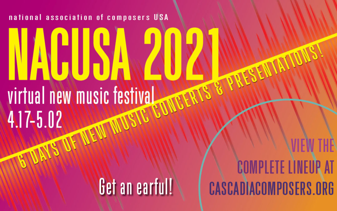 NACUSA 2021 Virtual New Music Festival